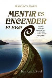 """Presentación del libro """"Mentir es encender fuego"""", de Francisco Panera"""